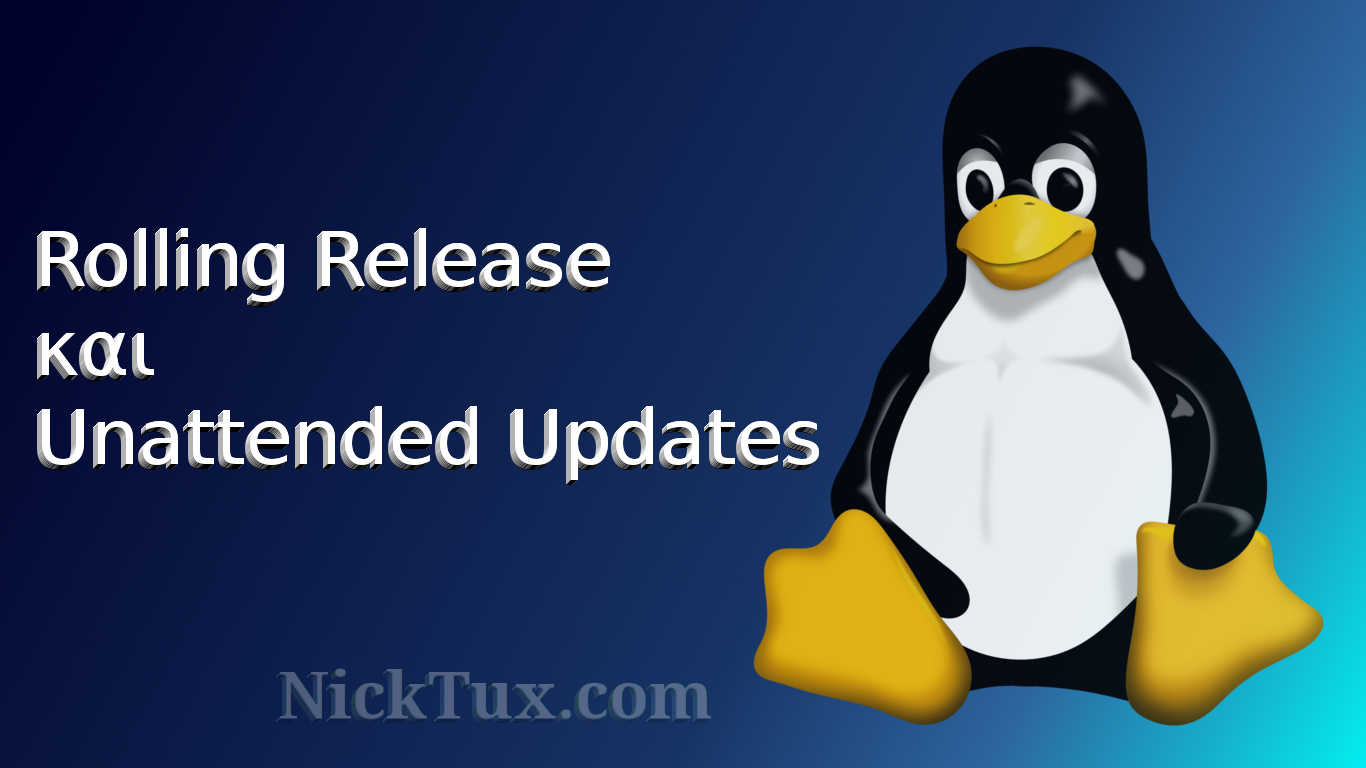 rolling_release_and_unattended_updates-featured_nicktux